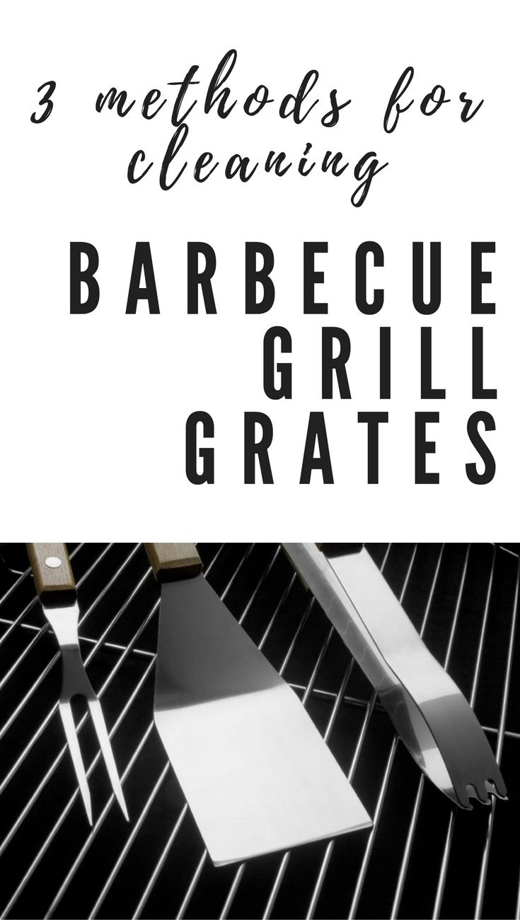 Three Methods For Cleaning Barbecue Grill Grates