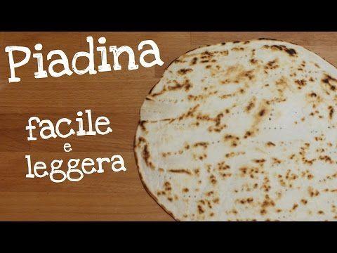 PIADINA FACILE E LEGGERA FATTA IN CASA DA BENEDETTA - YouTube