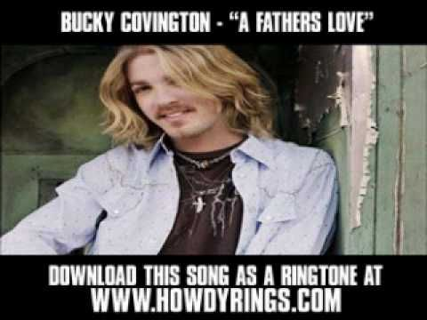 A FATHERS LOVE BUCKY COVINGTON Only The Song No Video If Theres Country Wedding SongsWedding MusicCountry