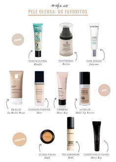 Maquiagem para pele oleosa - depois de perguntar os preferidos de vocês no Facebook, juntamos tudo em um post super especal