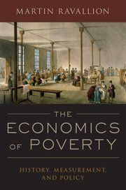 The economics of poverty : history, measurement, and policy / Martin Ravallion