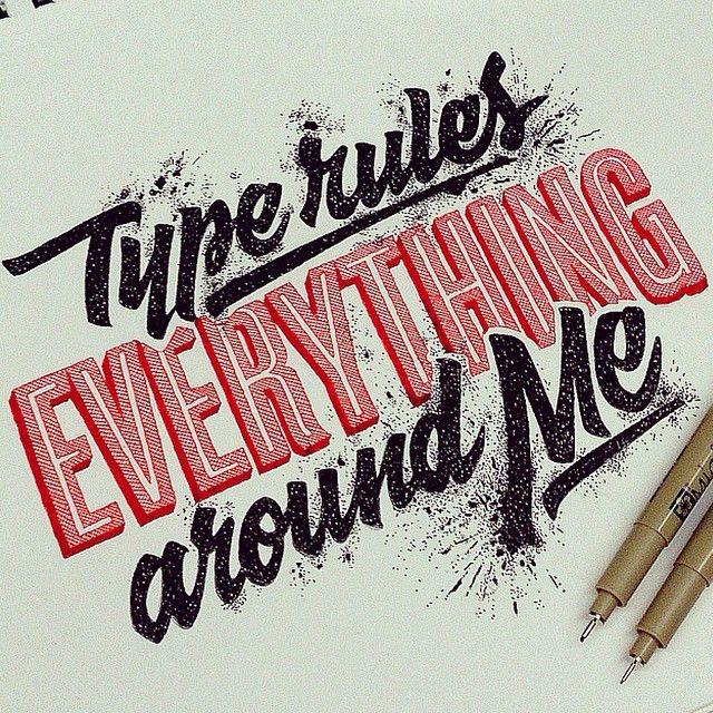 Type rules everything around me