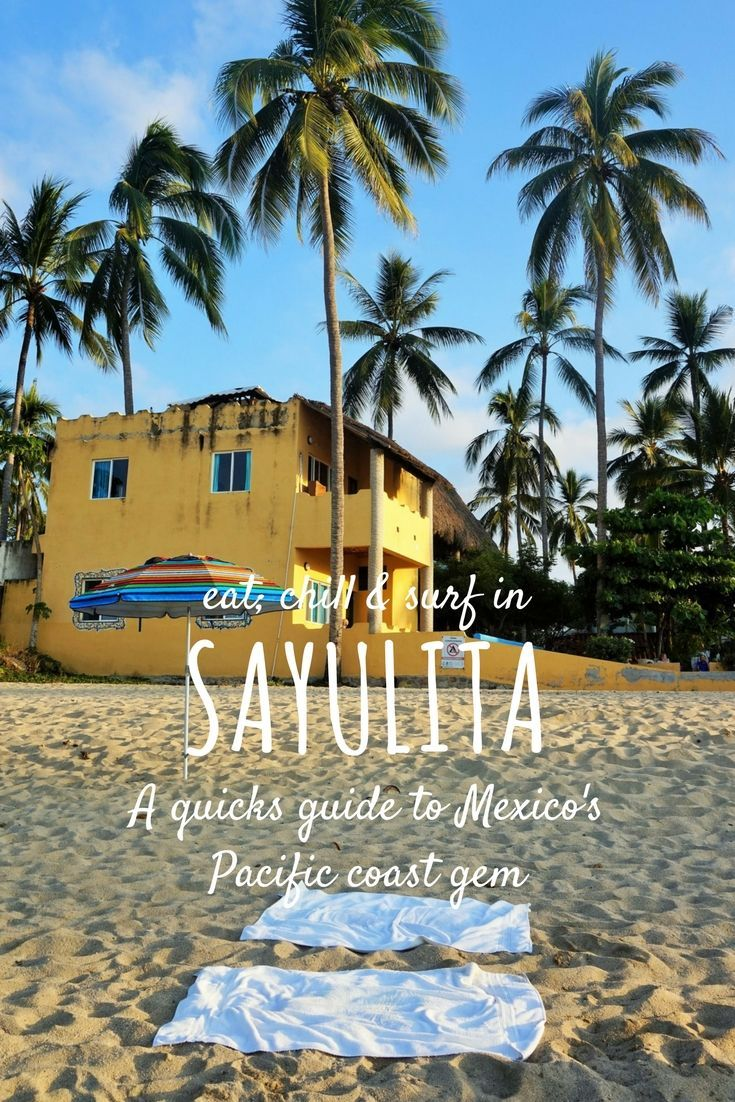 Exploring the beautiful town of Sayulita on Mexico's Pacific coast. A quick guide to the town, foods and best spots around! #sayulita #mexico