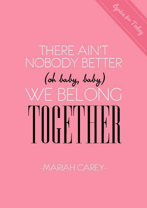 we belong together - mariah carey