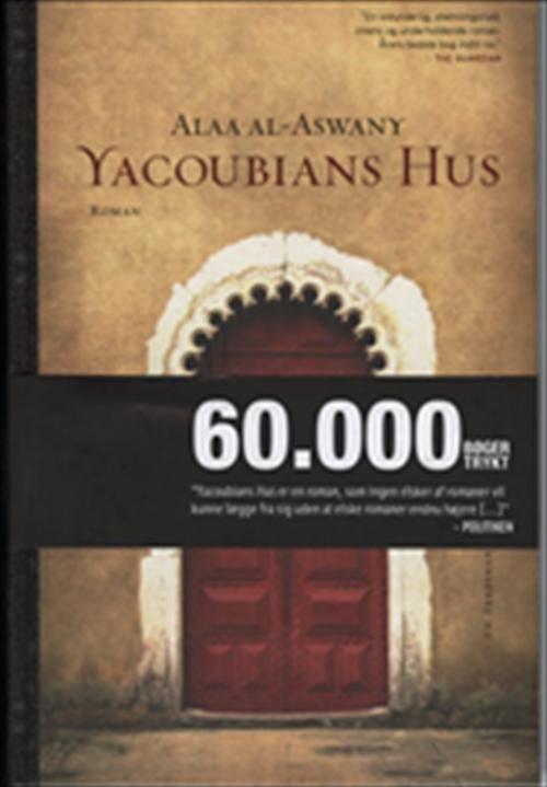 Yacoubians hus af Alaa al-Aswany (Bog) - køb hos SAXO.com