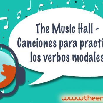 Canciones para practicar los verbos modales