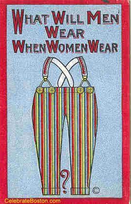 Anti-Suffrage, When Women Wear Pants, 1915