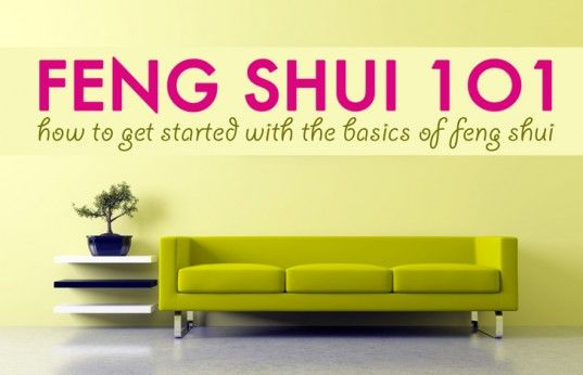 FENG SHUI 101: Getting Started with the Basics
