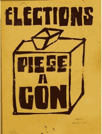 """""""elections : piège à con"""""""