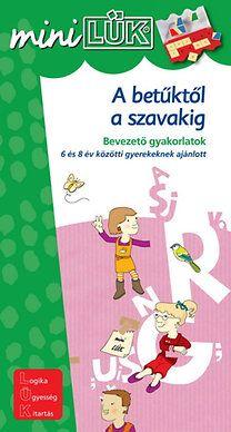 Török Ágnes (szerk.): A betűktől a szavakig - Bevezető gyakorlatok 6-8 éveseknek - LDI-235   25 old, 12 ron