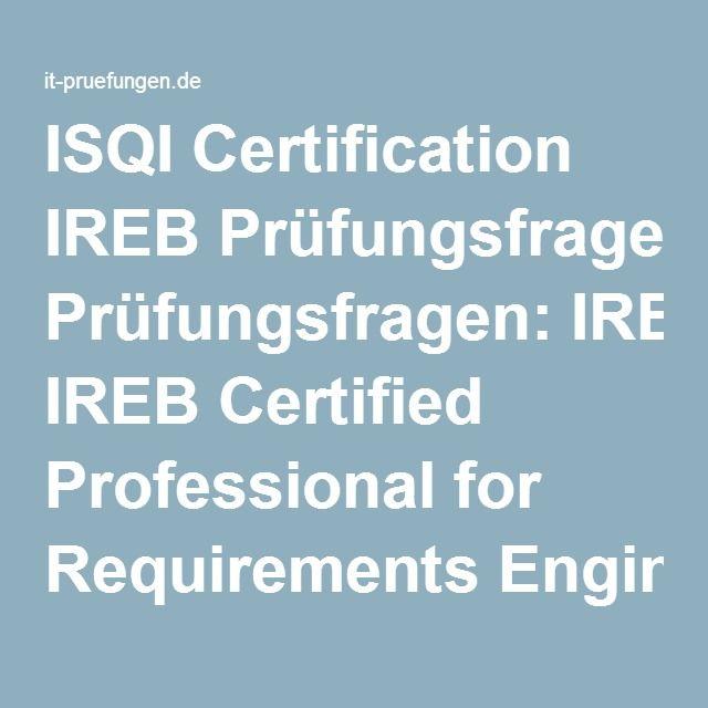 ISQI Certification IREB Prüfungsfragen: IREB Certified Professional for Requirements Engineering –die Zertifizierungsprüfung ISQI Certification IREB mit den echten Fragen zu bestehen