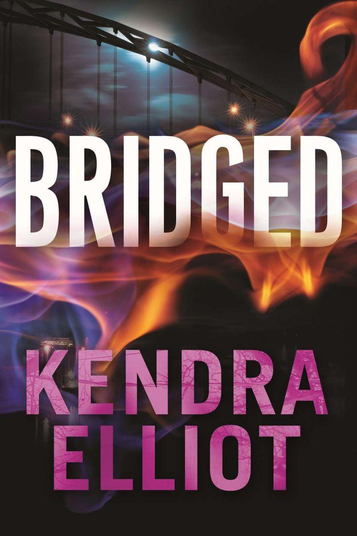 Bridged (callahan & Mclane Book 2)  Kindle Edition By Kendra Elliot  Romance