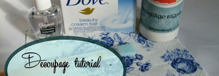 Decoupage tutorial – how to decorate a soap / cum sa decoram un sapun