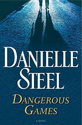 DANGEROUS GAMES de Danielle Steel