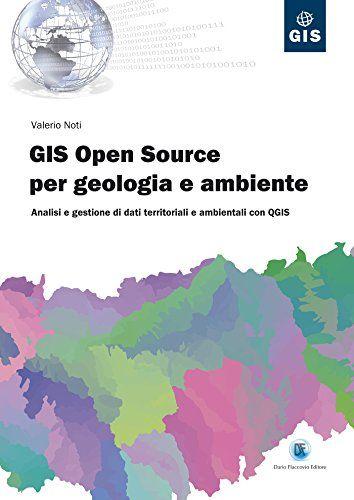 Scarica e leggi online Gis Open Source per geologia e