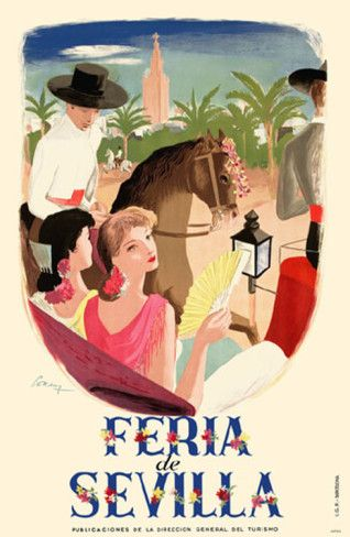 Feria de Sevilla :: Vintage Travel Poster - Spain. http://www.costatropicalevents.com/en/costa-tropical-events/andalusia/welcome.html