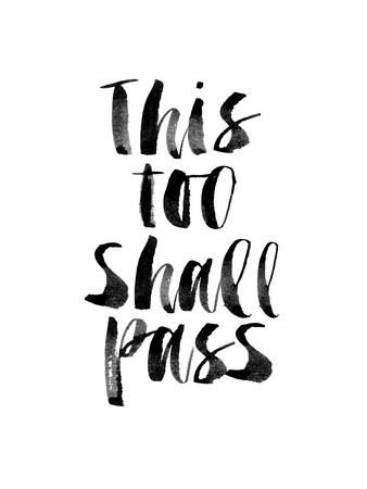 This Too Shall Pass Art Print by Brett Wilson at Art.co.uk