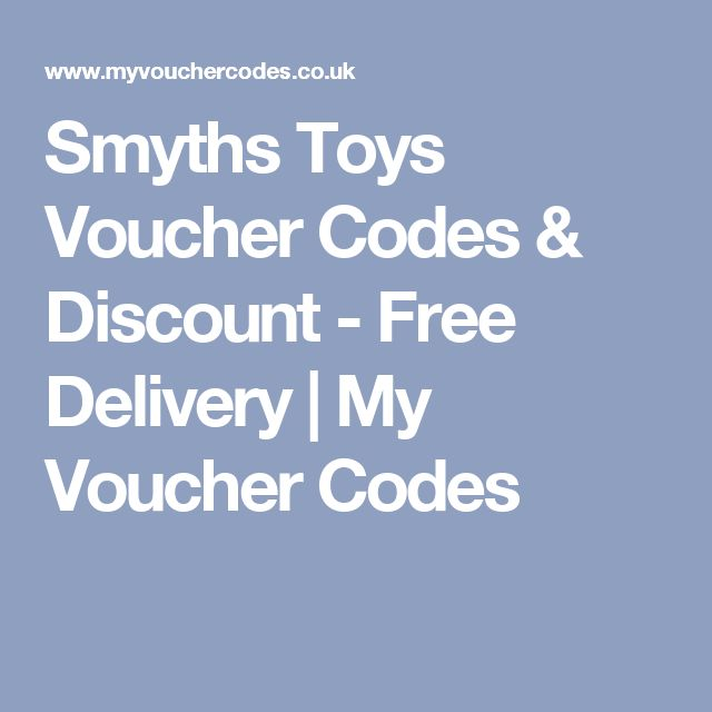 Smyths Toys Voucher Codes & Discount - Free Delivery | My Voucher Codes