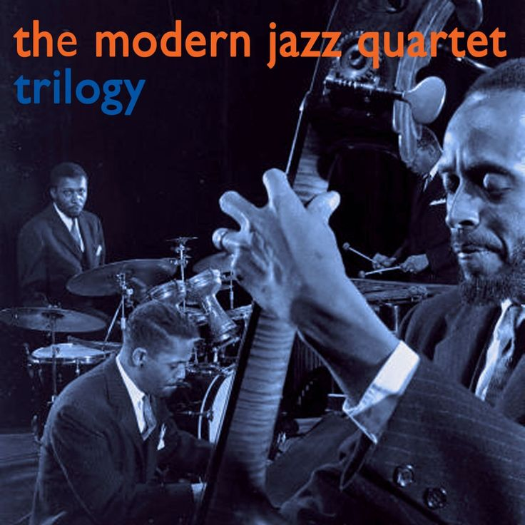 Modern Jazz Quartet - Trilogy (AudioSonic Music) [Full Album]