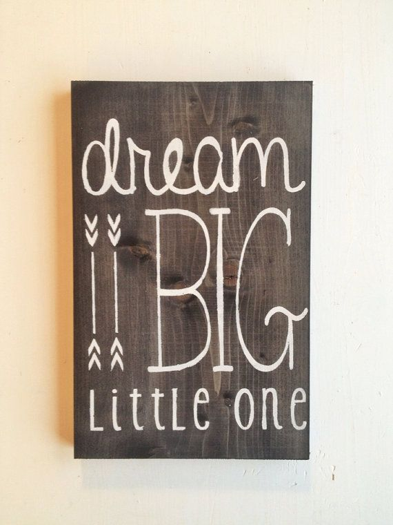 dream big little one- original hand painted wood nursery sign on Etsy, $24.21 CAD @blairejacobs