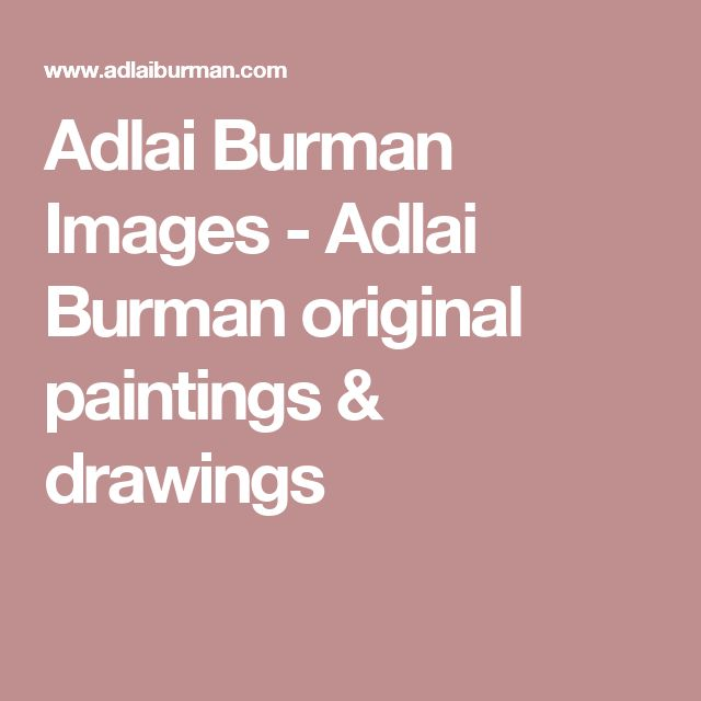 Adlai Burman Images - Adlai Burman original paintings & drawings