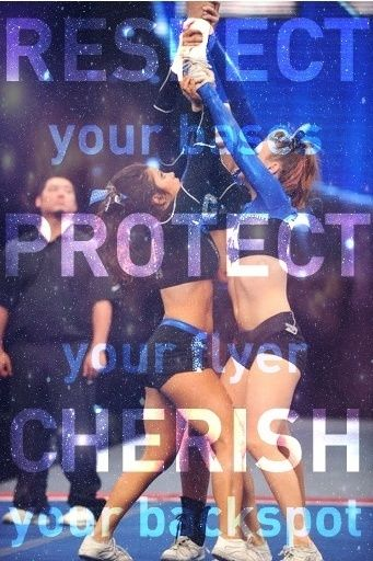 Respect your base Protect your flyer Cherish your backspot