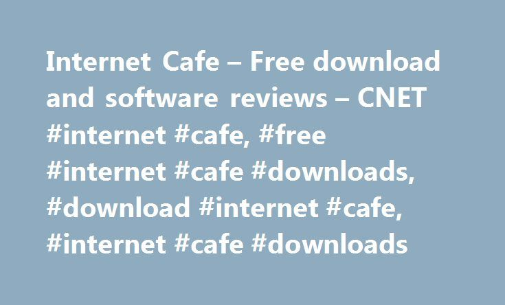 Internet Cafe – Free download and software reviews – CNET #internet #cafe, #free #internet #cafe #downloads, #download #internet #cafe, #internet #cafe #downloads http://malta.nef2.com/internet-cafe-free-download-and-software-reviews-cnet-internet-cafe-free-internet-cafe-downloads-download-internet-cafe-internet-cafe-downloads/  # Internet Cafe 2009-12-03 11:45:01 | By commonnow | Version: Internet Caffe 5.6.5 Internet Cafe software provide full control over computers on LAN. No matter is it…