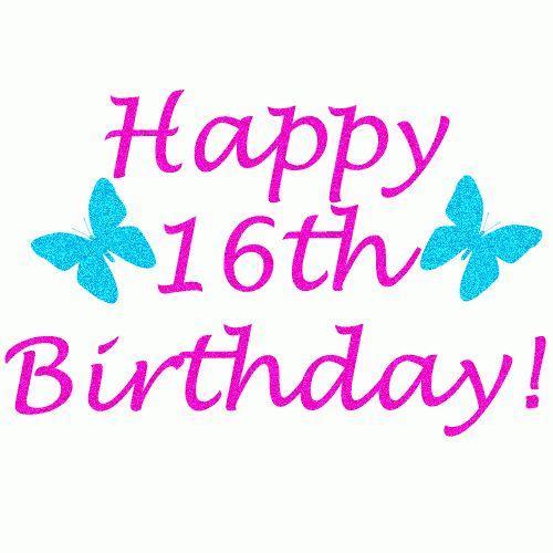 Birthday Wishes 16th Birthday Wishes Funny Birthday Wishes Birthday Wish For A Happy
