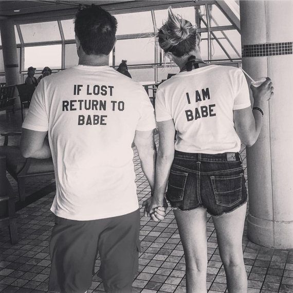 Couples Matching Babe Shirts, If Lost Return To Tees, Couples Clothes