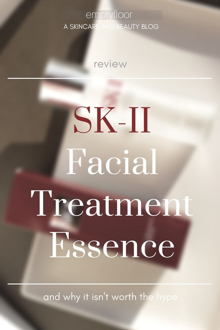SK-II Facial Treatment Essence and why it isn't worth the hype || korean style korean products korean skincare estilo coreano cosm�ticos coreanos kbeauty japanese  SK-II skincare SK-II essence SK-II skincare before and after