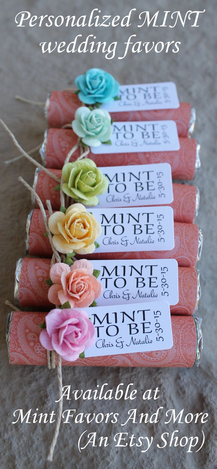Personalized wedding favors with a MINT TO BE favor tag. Mint to be wedding favors wrapped in coral with colorful roses. Visit www.mintfavorsandmore.com for more designs.