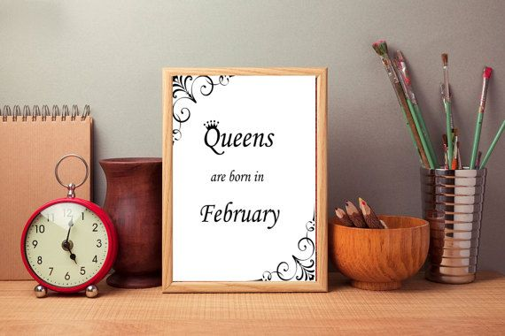digital print queens are born in february by SimpleWordsByRoxana