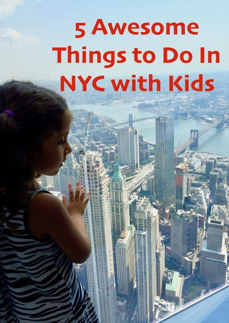 5 Awesome Things To Do In Nyc With Kids Nyc With Kids New York