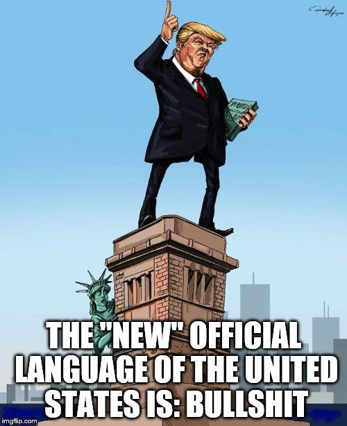 """The """"New"""" Official Language of the United States is: Bullshit"""