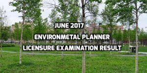 The Professional Regulation Commission (PRC) is set to release the list of passers for the June 2017 Environmental Planner Licensure Examination soon. The exam took place on June 7-8 and the designated test centers include Baguio City, Cagayan de Oro City, Cebu, Davao City, Iloilo, Legaspi, Lucena, Manila, Pagadian as well as Tacloban.