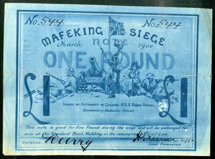 £1 note issued during the Siege of Mafeking. Featured in 'The Anglo-Boer War, 1899 - 1902, featuring Occupation and Siege Issues, The Harry Birkhead Collection' - Spink London, 12th March 2014
