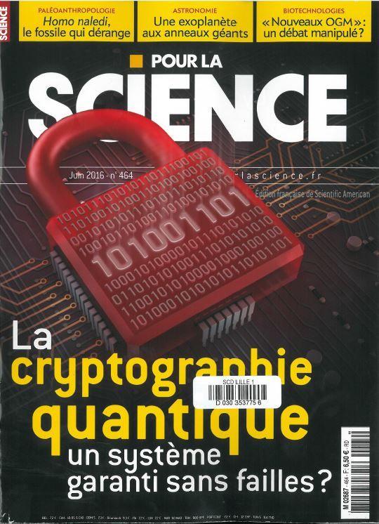 Pour la science n°464 de juin 2016. A la BU : http://lilliad-primo.hosted.exlibrisgroup.com/33BUBLIL_VU1:default_scope:33BUBLIL_ALEPH000213542