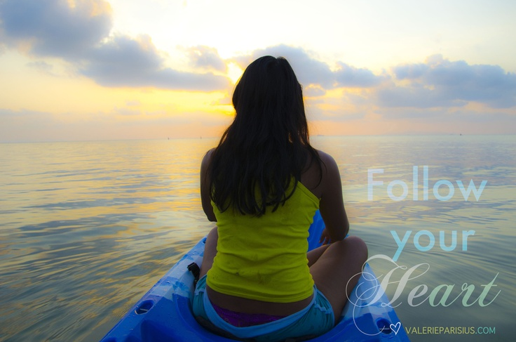 follow your heart #dream #ocean # travel #sunset # kayak # Koh Samui www.valerieparisius.com