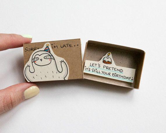 """Funny tarjeta de cumpleaños tardío perezoso / cumpleaños feliz tardía Linda matchbox cumpleaños """"Supongamos que es tu cumpleaños"""" / BD007"""