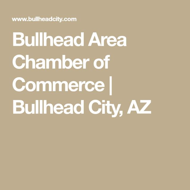 Bullhead Area Chamber of Commerce | Bullhead City, AZ