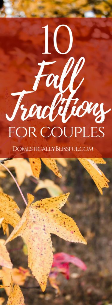 10 fall traditions that couples can enjoy year after year as their love continues to grow every season! | autumn traditions | fall traditions for newlyweds | fall traditions for families | fall date ideas for couples | fall date traditions | fall date ideas for relationships | fall date night | fall day date | day date in fall | marriage date ideas | married life date ideas | relationship date ideas | fall date ideas for engaged couples