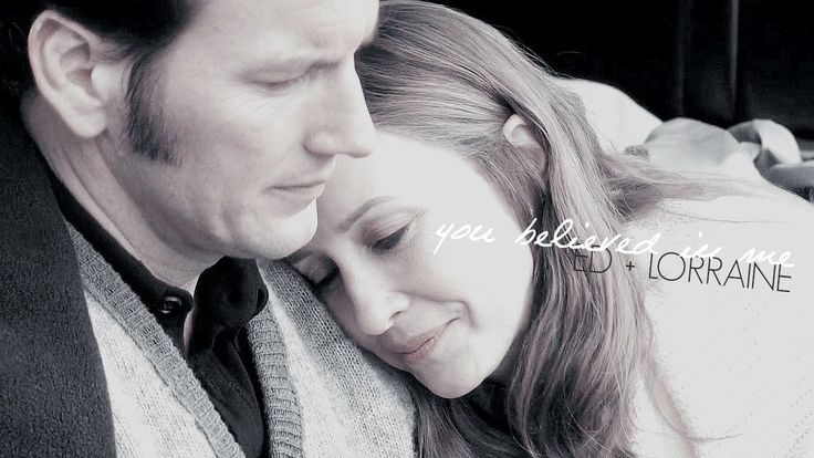 you believed in me | the conjuring: ed + lorraine