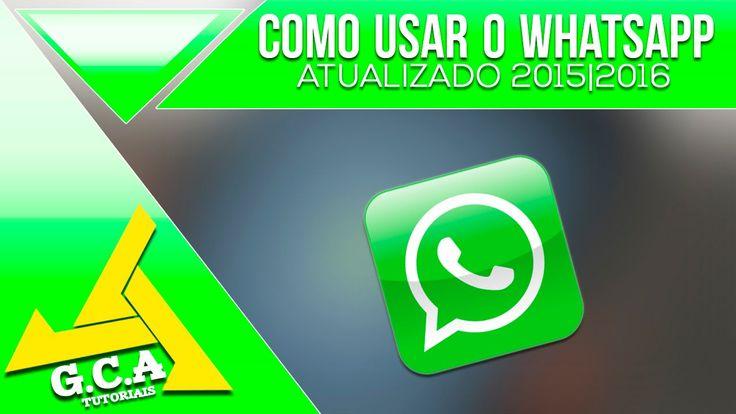 COMO USAR O WHATSAPP ATUALIZADO 2016/2017
