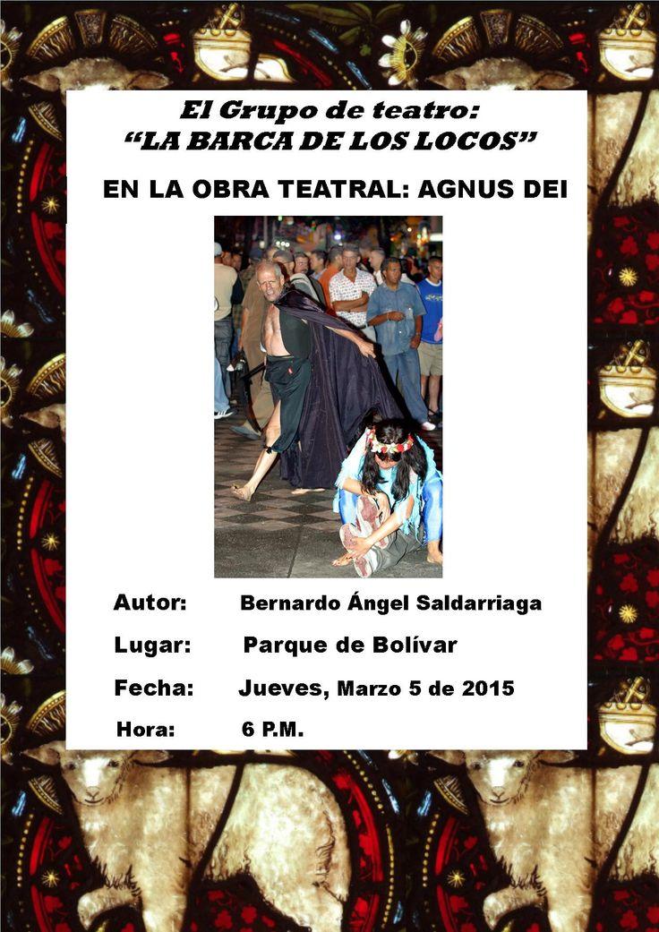 """Obra teatral """"AGNUS DEI"""", escrita por Bernardo Ángel Saldarriaga"""