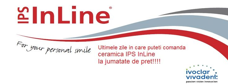 Promotie ceramica InLine, Invoclar Vivadent