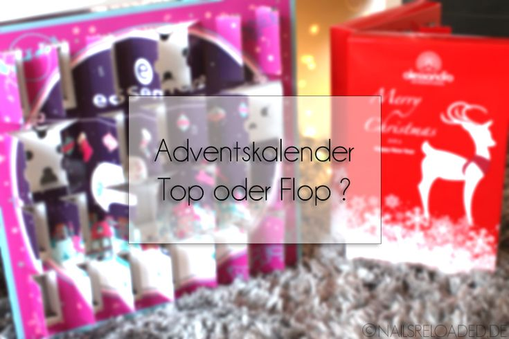 Nagellack Adventskalender aus 2015 - Top oder Flop?