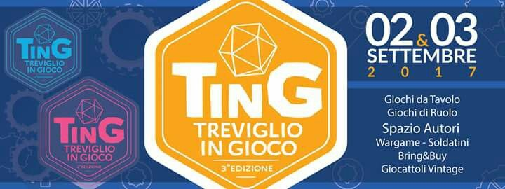 Treviglioin GIOCO, terza edizione -----> 2 e 3 settembre 2017. #Treviglio #boardgame #rpg #wargame