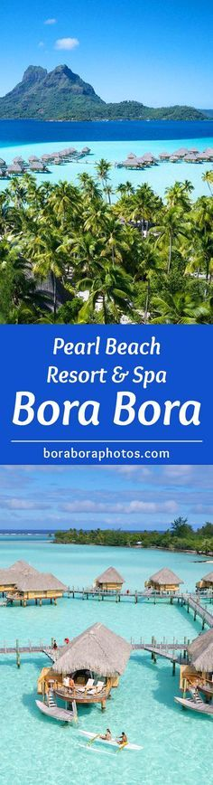 Pearl Beach Resort & Spa - Located on the island of Motu Tevairoa in Bora Bora, French Polynesia. This hotel fronts a beautiful private beach and offers recreational water-sport activities. The Manea spa is a perfect place to relax for those on a honeymoon or vacation.