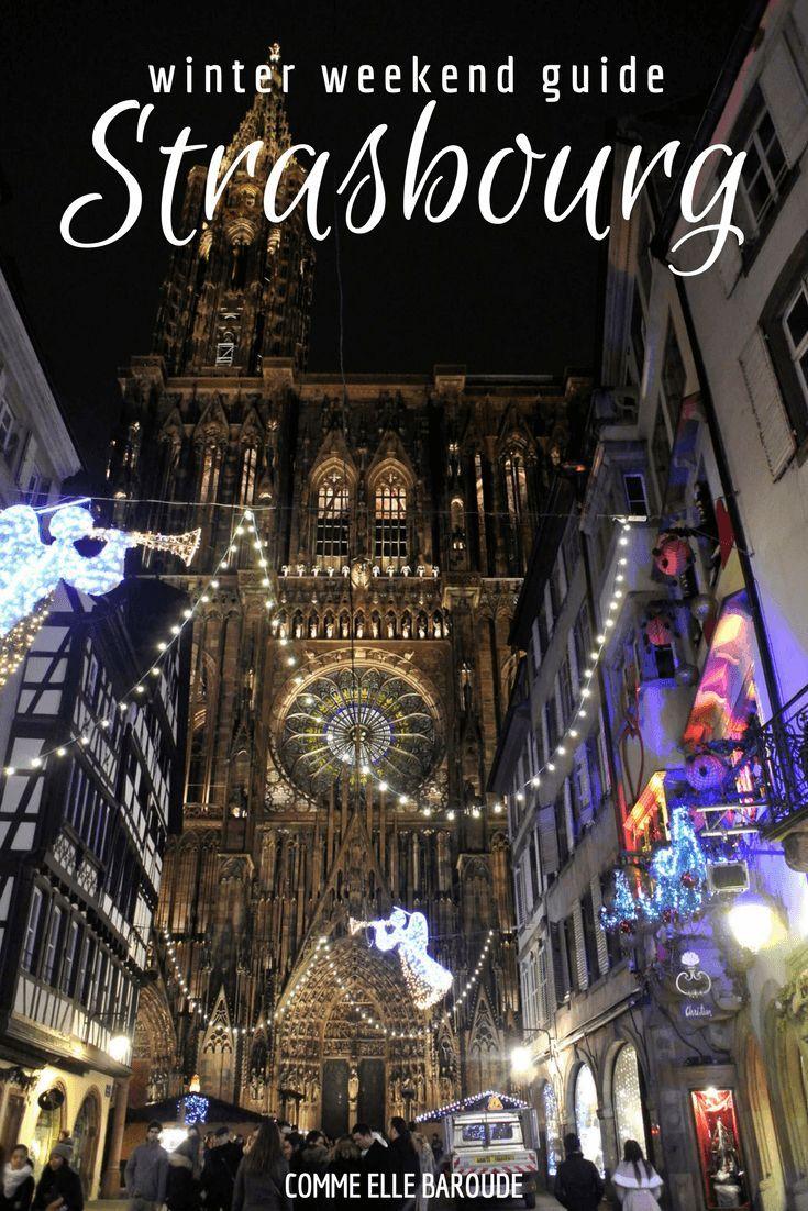 Snapshots From Strasbourg France Travel Travel Winter Travel