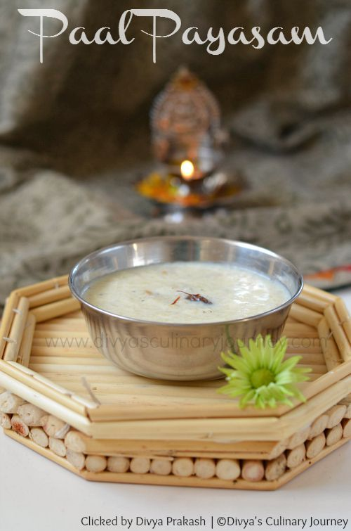 Paal Payasam- Traditional South Indian Rice pudding. Rich, creamy and delicious dessert.